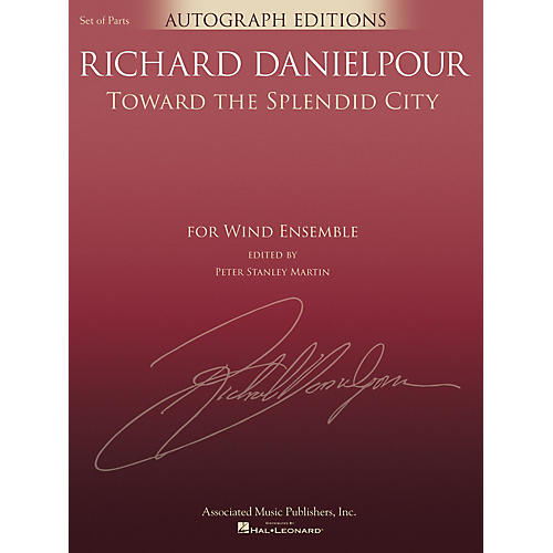 G. Schirmer Toward the Splendid City Concert Band Level 5 composed by Richard Danielpour