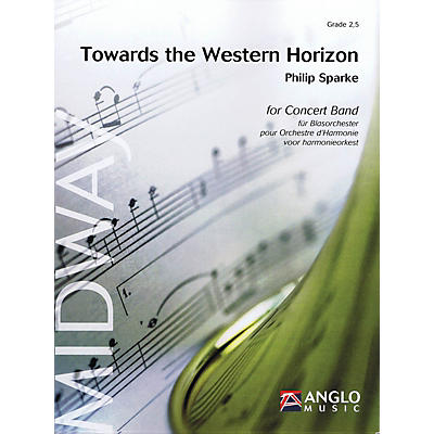 Anglo Music Press Towards the Western Horizon (Grade 3 - Score Only) Concert Band Level 3 Composed by Philip Sparke