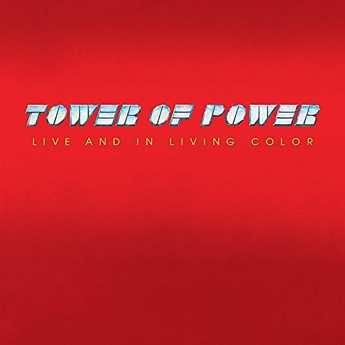 Alliance Tower of Power - Live And In Living Color