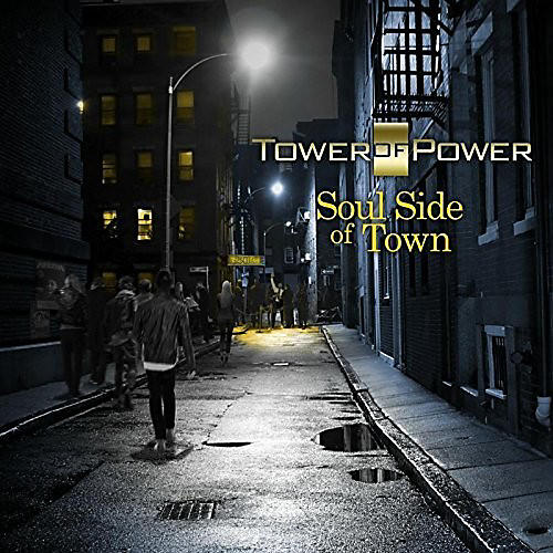Alliance Tower of Power - Soul Side Of Town