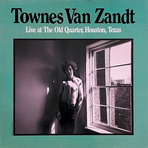 Alliance Townes Van Zandt - Live at the Old Quarter