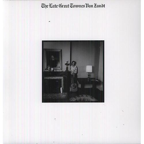Alliance Townes Van Zandt - The Late Great Townes Van Zandt