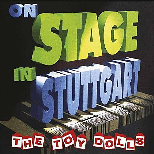 Alliance Toy Dolls - On Stage In Stuttgart