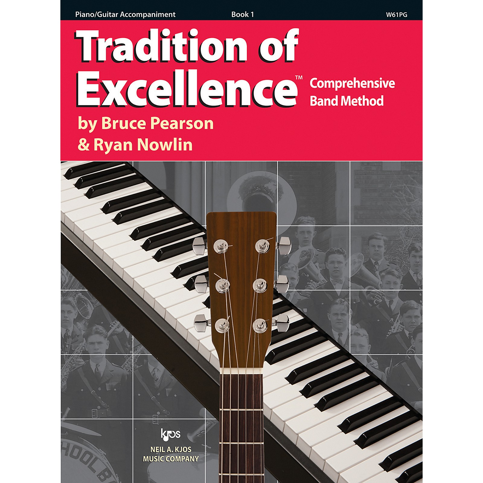 KJOS Tradition Of Excellence Book 1 for Piano/Guitar Accomp