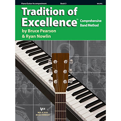 KJOS Tradition of Excellence Book 3 Piano/guitar