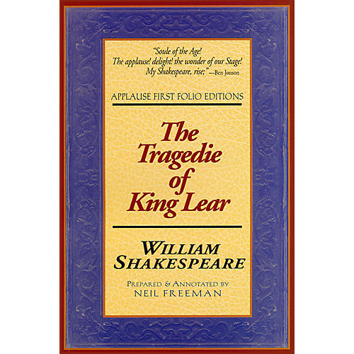 Applause Books Tragedie of King Lear Applause Books Series Softcover Written by William Shakespeare