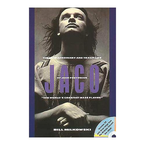 Hal Leonard Tragic Life of Jaco Pastorius