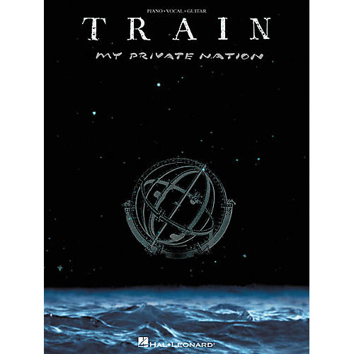 Hal Leonard Train - My Private Nation Piano, Vocal, Guitar Songbook