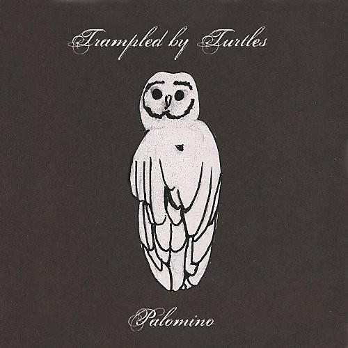 Alliance Trampled by Turtles - Palomino