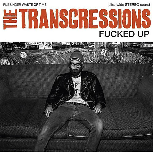 Alliance Transgressions - Fucked Up