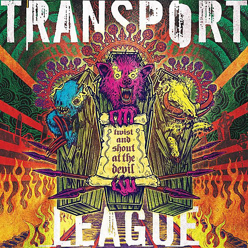 Alliance Transport League - Twist And Shout At The Devil