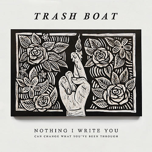 Alliance Trash Boat - Nothing I Write Can Change What You've Been Through