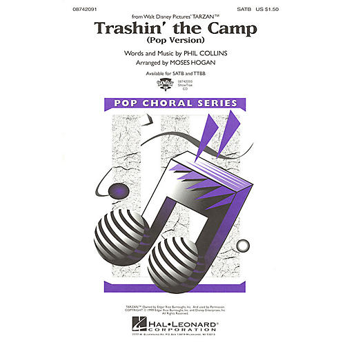 Hal Leonard Trashin' the Camp (Pop Version) (from Tarzan) SATB Divisi arranged by Moses Hogan