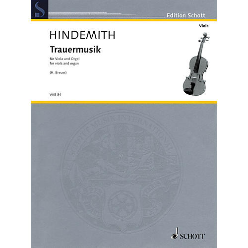 Schott Trauermusik (arranged for Viola and Organ) String Series Softcover