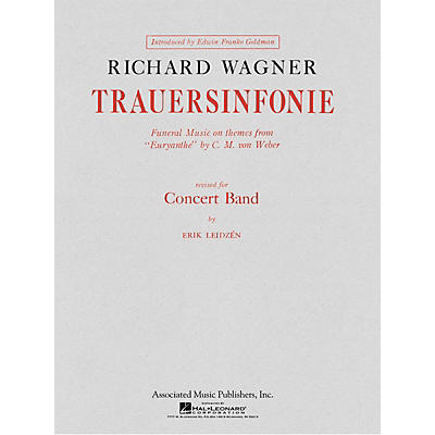 Associated Trauersinfonie (Score and Parts) Concert Band Level 4-5 Composed by Richard Wagner