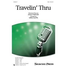 Shawnee Press Travelin' Thru SAB by Dolly Parton arranged by Greg Gilpin