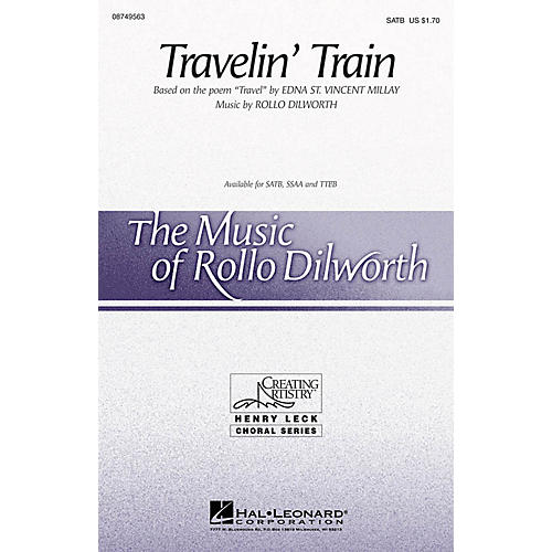 Hal Leonard Travelin' Train SATB composed by Rollo Dilworth