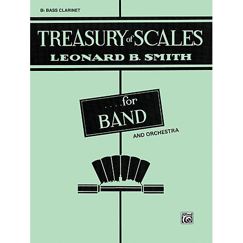 Alfred Treasury of Scales for Band and Orchestra B-Flat Bass Clarinet