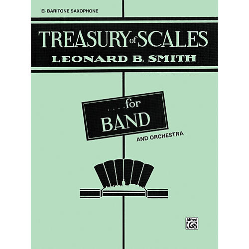 Alfred Treasury of Scales for Band and Orchestra E-Flat Baritone Saxophone
