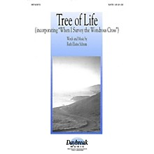 Daybreak Music Tree of Life (SATB) SATB composed by Ruth Elaine Schram