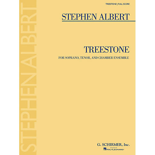 G. Schirmer Treestone (Study Score) Study Score Series Softcover Composed by Stephen Albert