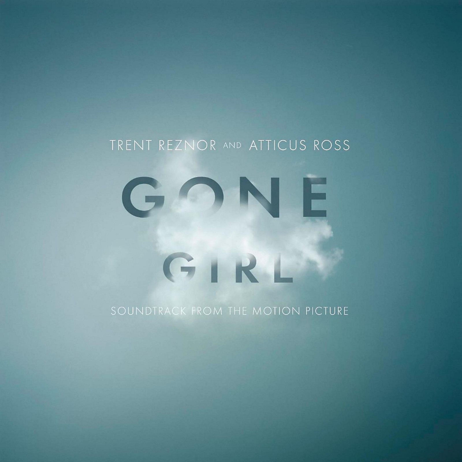 Sony Trent Reznor & Atticus Ross - Gone Girl (Soundtrack)
