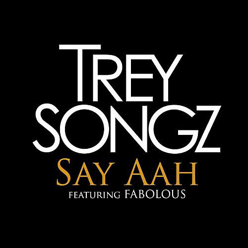 Alliance Trey Songz - Say Ahh / I Invented Sex