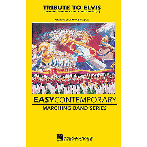Hal Leonard Tribute To Elvis Marching Band Level 2 by Elvis Presley Arranged by Johnnie Vinson