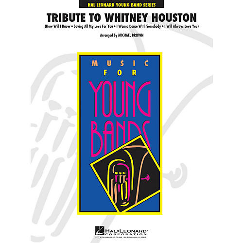 Hal Leonard Tribute To Whitney Houston - Young  Band Series Level 3