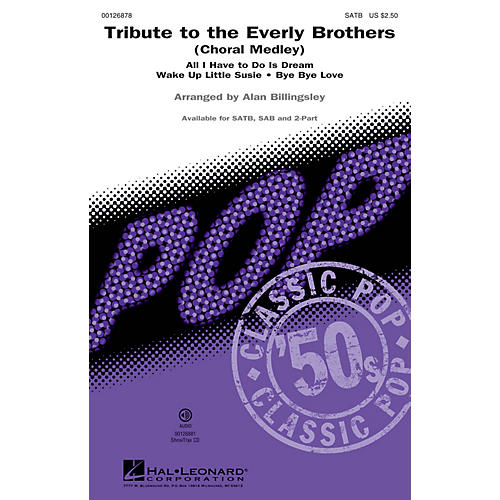 Hal Leonard Tribute to the Everly Brothers (Choral Medley) SAB by Everly Brothers Arranged by Alan Billingsley