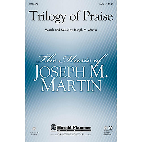 Shawnee Press Trilogy of Praise SATB arranged by Joseph M. Martin
