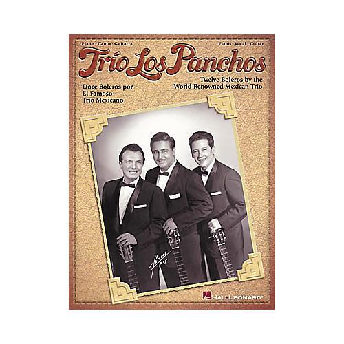 Hal Leonard Trio Los Panchos Piano, Vocal, Guitar Songbook