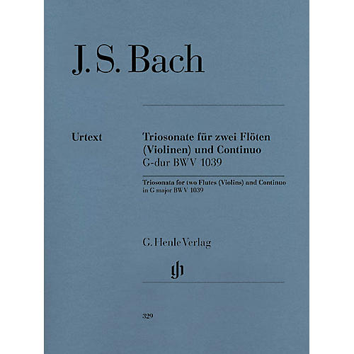 G. Henle Verlag Trio Sonata for Two Flutes and Continuo in G Major, BWV 1039 Henle Music by Johann Sebastian Bach