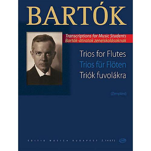 Editio Musica Budapest Trios for Flutes EMB Series Softcover Composed by Béla Bartók