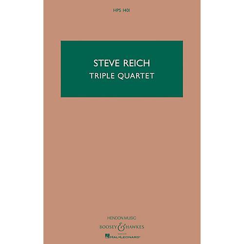 Boosey and Hawkes Triple Quartet (Version for String Quartet and Tape) Boosey & Hawkes Scores/Books Series by Steve Reich