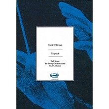 Novello Triptych (Full Score for String Orchestra and SSAA Chorus) Full Score Composed by Tarik O'Regan