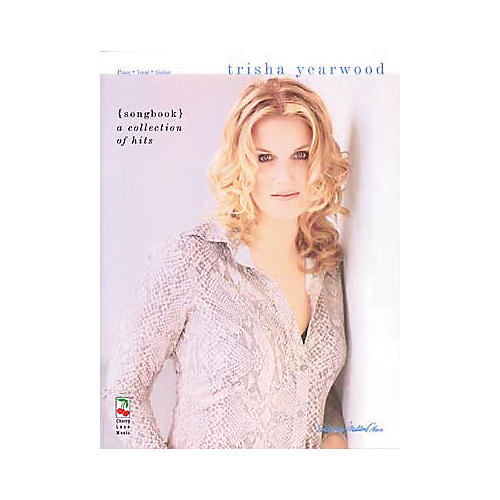 Cherry Lane Trisha Yearwood - A Collection of Hits Book