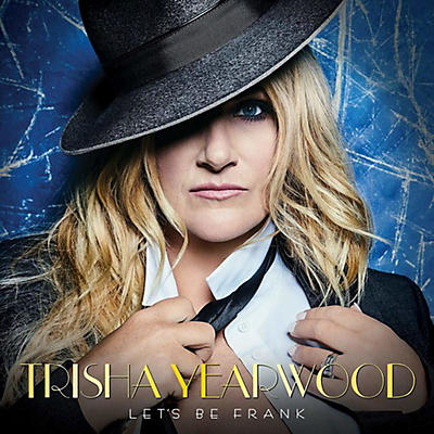 Trisha Yearwood - Let's Be Frank (CD)