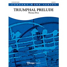 Mitropa Music Triumphal Prelude Concert Band Level 4 Composed by Thomas Doss
