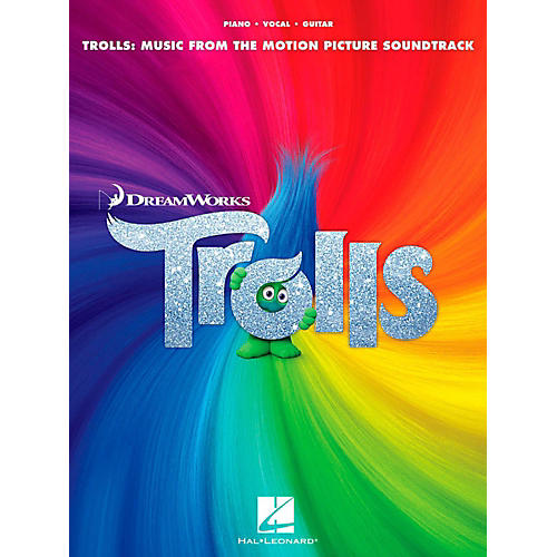 Hal Leonard Trolls - Music From The Motion Picture Soundtrack Piano/Vocal/Guitar