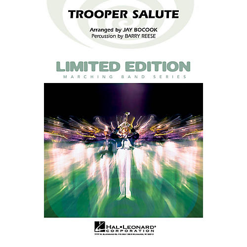 Hal Leonard Trooper Salute Marching Band Level 4 Arranged by Jay Bocook