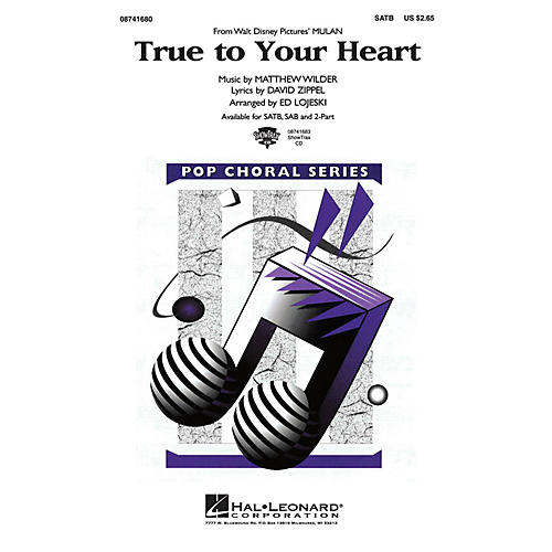Hal Leonard True to Your Heart (from Mulan) ShowTrax CD Arranged by Ed Lojeski