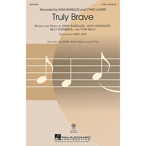 Hal Leonard Truly Brave 2-Part by Sara Bareilles arranged by Mac Huff