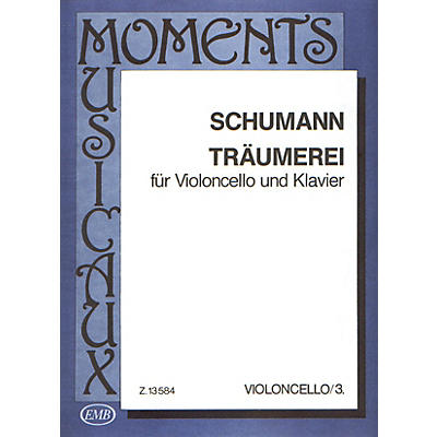 Editio Musica Budapest Träumerei, Op. 15, No. 7 (Cello and Piano) EMB Series Composed by Robert Schumann