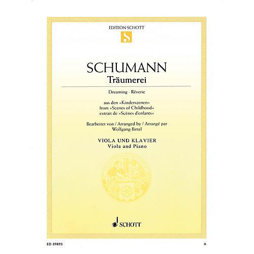 Schott Träumerei, Op. 15, No. 7 (Dreaming · Reverie) (Viola and Piano) Schott Series Composed by Robert Schumann