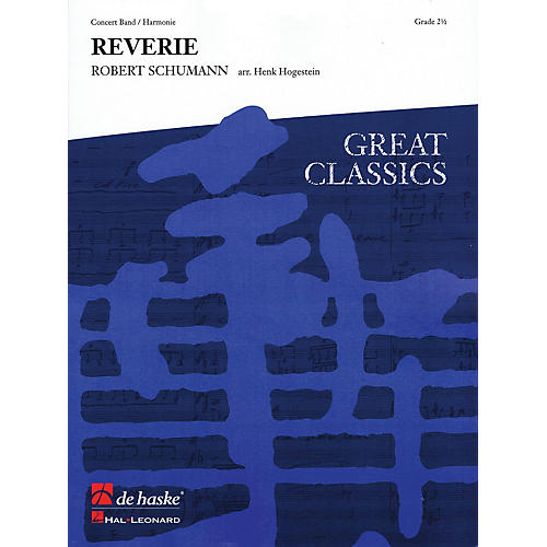 De Haske Music Träumerei (Reverie) (Score and Parts) Concert Band Level 3 Arranged by Henk Hogestein