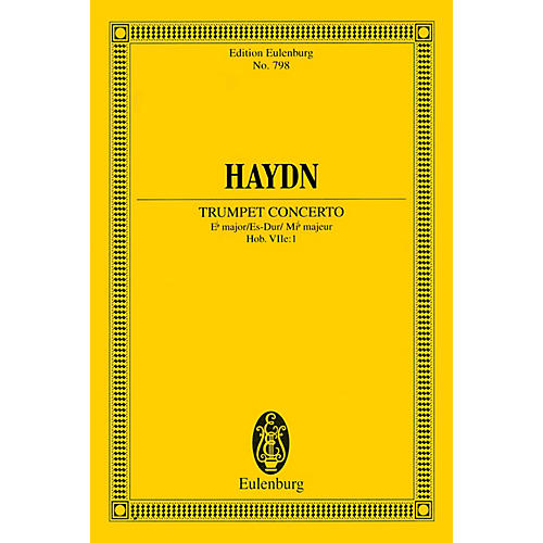 Eulenburg Trumpet Concerto (Hob. 7e: 1) in E-Flat Major Schott Series Composed by Franz Josef Haydn