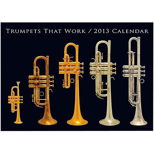 Hal Leonard Trumpets That Work 2013 Wall Calendar