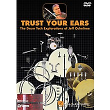 Hal Leonard Trust Your Ears: The Drum Tech Explorations of Jeff Ocheltree (DVD)