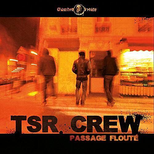 Alliance Tsr Crew - Passage Floute